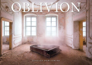 roman-robroek-oblivion-book-jonglez-publishing